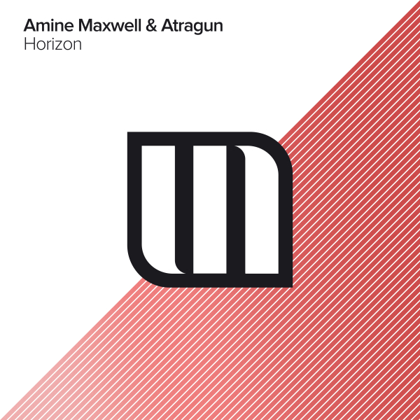 Amine Maxwell & Atragun - Horizon