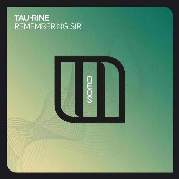 Tau-Rine - Remembering Siri