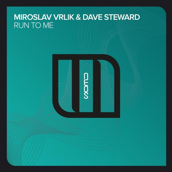 Miroslav Vrlik & Dave Steward - Run To Me
