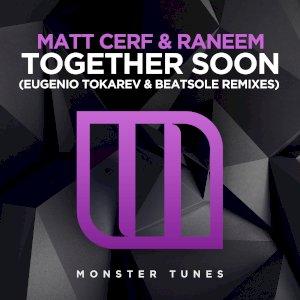 Together Soon (Eugenio Tokarev & Beatsole Remixes)