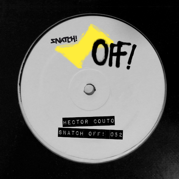 Hector Couto - Snatch OFF 052