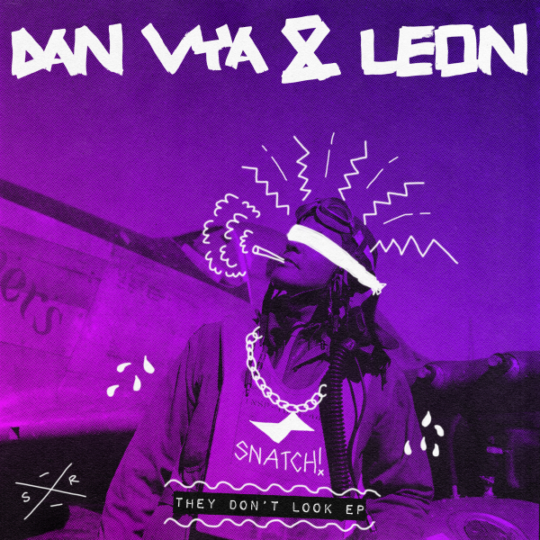 Dan Vya & Leon (Italy) - They Don't Look EP