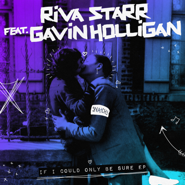 Riva Starr, Gavin Holligan - If I Could Only Be Sure EP