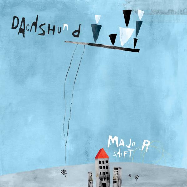 Dachshund - Major Shift