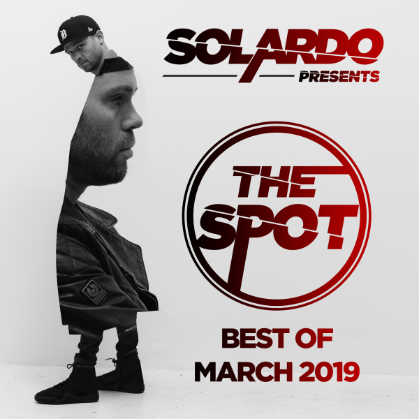 Solardo - The Spot Radio - Solardo Presents: The Spot (March 2019)