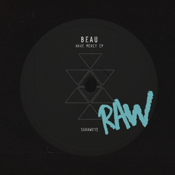 Beau (UK) - Have Mercy EP