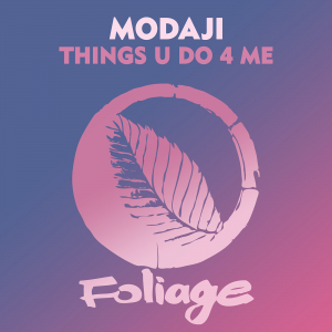 Things U Do 4 Me