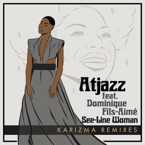 See-Line Woman (Karizma Remixes)