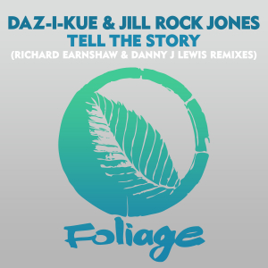 Tell The Story (Richard Earnshaw & Danny J Lewis Remixes)