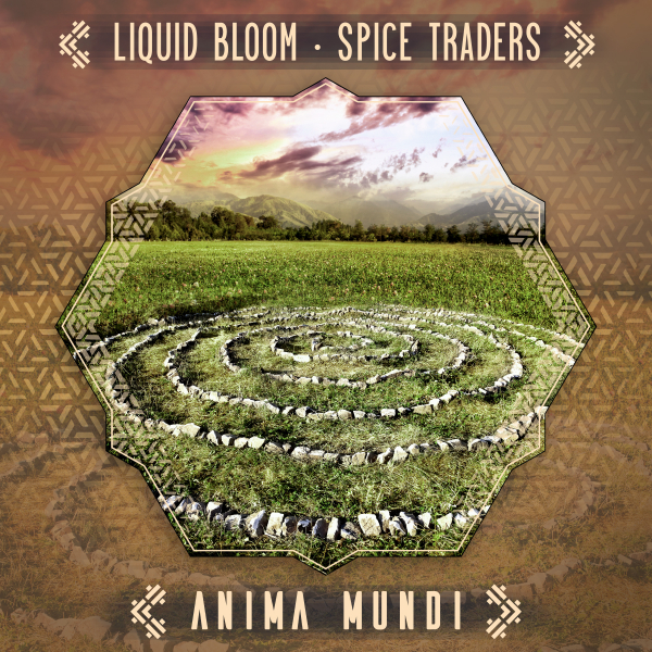 Liquid Bloom & Spice Traders - Anima Mundi