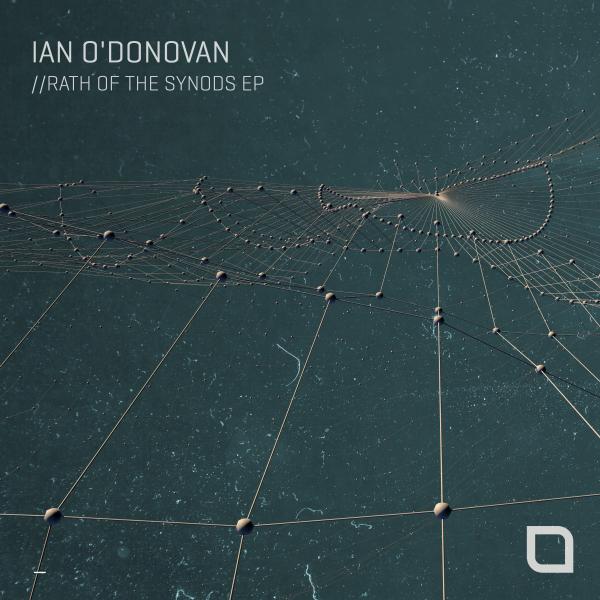 Ian O'Donovan - Rath Of The Synods EP