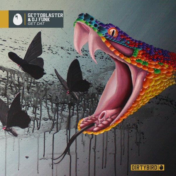 Gettoblaster & DJ Funk - Get Dat