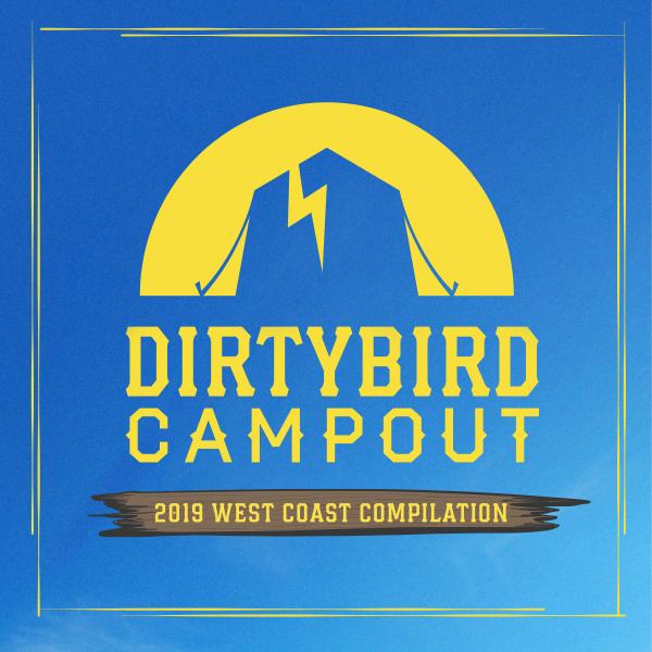 Various Artists - Dirtybird Campout: 2019 West Coast Compilation
