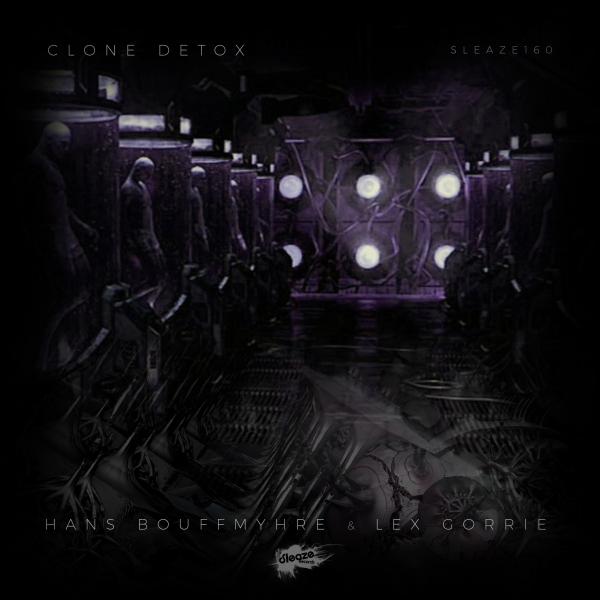 Hans Bouffmyhre & Lex Gorrie - Clone Detox