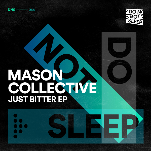 Mason Collective - Just Bitter EP