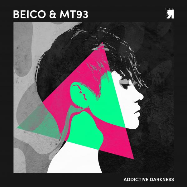 Beico & MT93 - Addictive Darkness