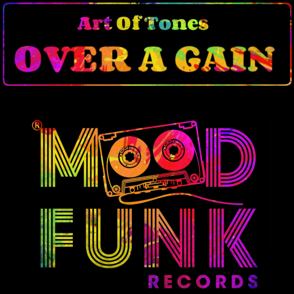 Art Of Tones - Over A Gain