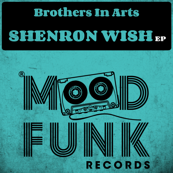 Brothers In Arts - Shenron Wish EP