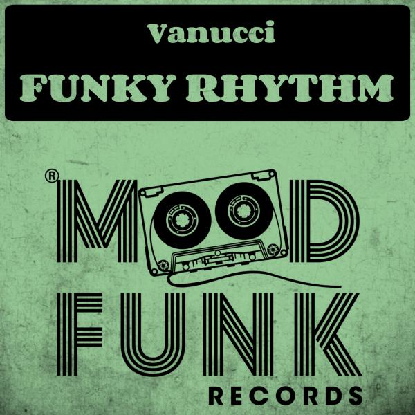 Vanucci - Funky Rhythm