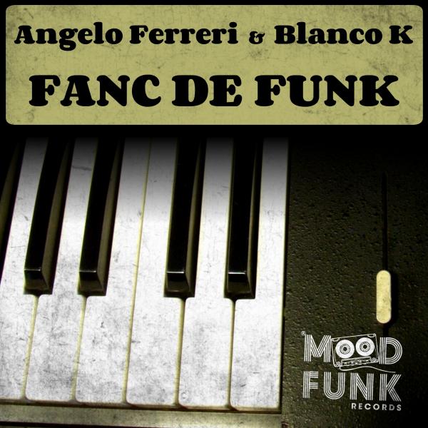 Angelo Ferreri, Blanco K - Fanc De Funk