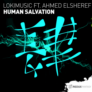 RDXF029 : LOKIMusic Ft. Ahmed Elsheref - Human Salvation