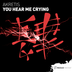 RDXF050 : Akretis - You Hear Me Crying