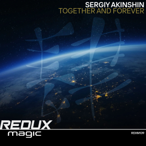 RDXM139 : Sergiy Akinshin - Together And Forever