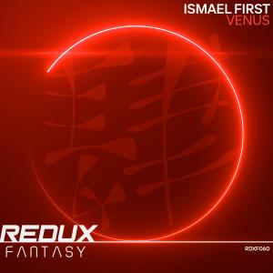 RDXF060 : Ismael First - Venus