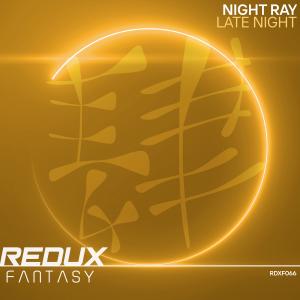 RDXF066 : Night Ray - Late Night