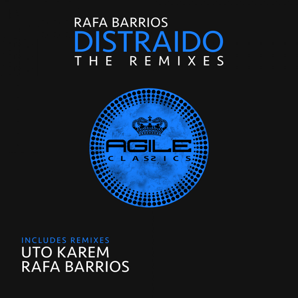 Rafa Barrios - Distraido The Remixes