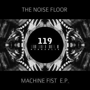 Machine Fist E.P.