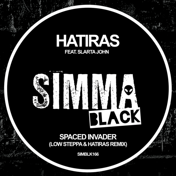 Hatiras feat. Slarta John - Spaced Invader (Low Steppa & Hatiras Remix)