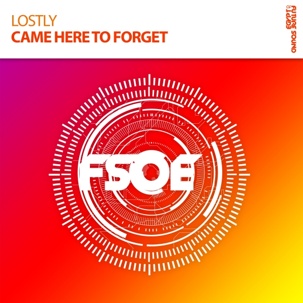 Lostly - Came Here To Forget