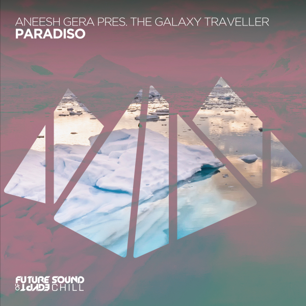 Aneesh Gera, The Galaxy Traveller - Paradiso