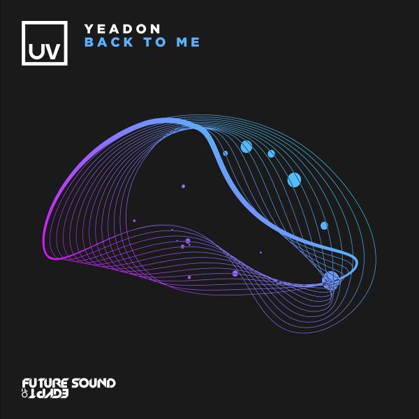 Yeadon - Back To Me