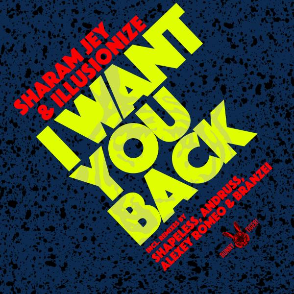 Sharam Jey, Illusionize - I Want You Back 2019