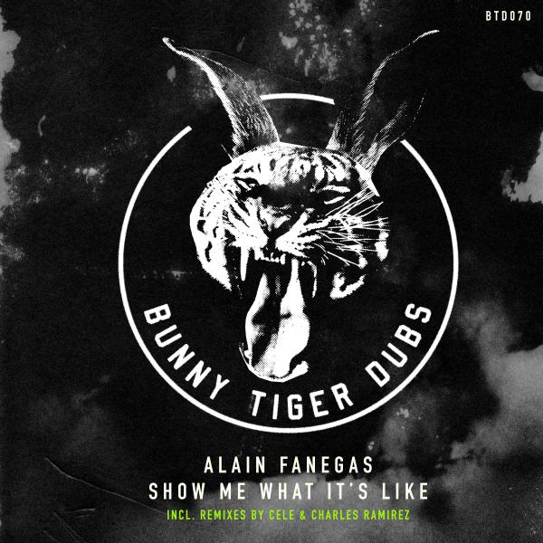 Alain Fanegas - Show Me What It's Like