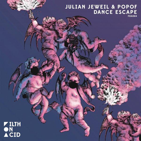 Julian Jeweil & Popof - Dance Escape