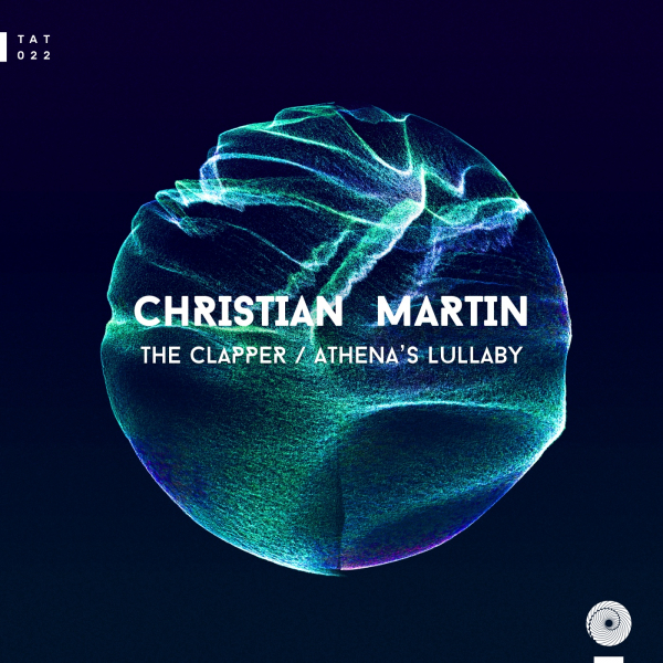 Christian Martin - The Clapper / Athena's Lullaby