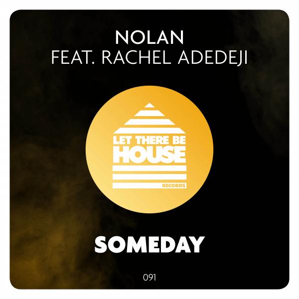 Nolan feat Rachel Adedeji - Someday
