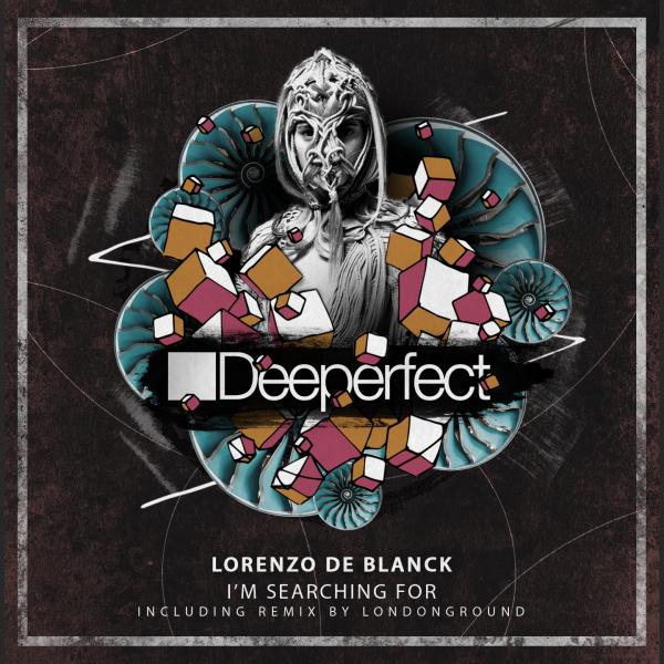 Lorenzo De Blanck - I'm Searching For