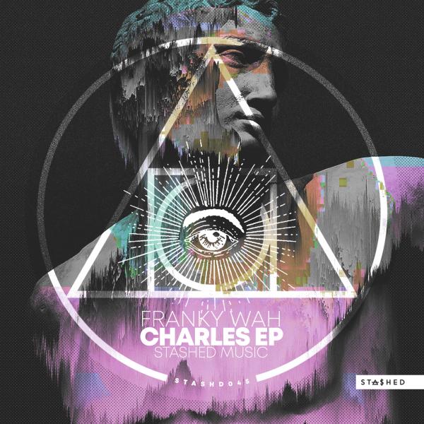 Franky Wah - Charles EP