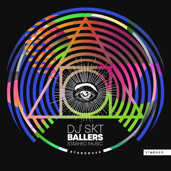 DJ S.K.T - Ballers