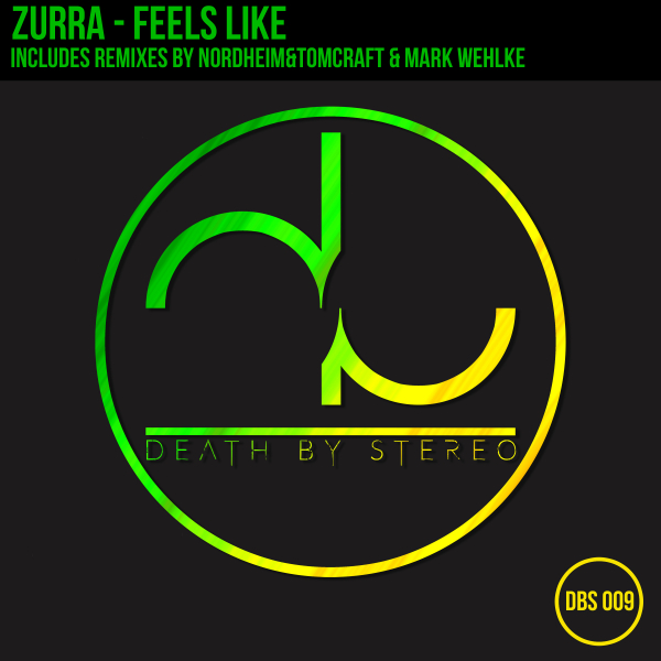 Zurra - Feels Like