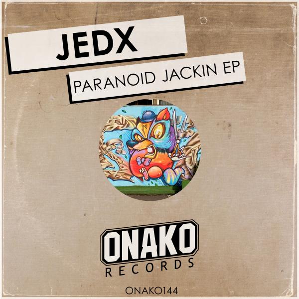 Paranoid Jackin EP