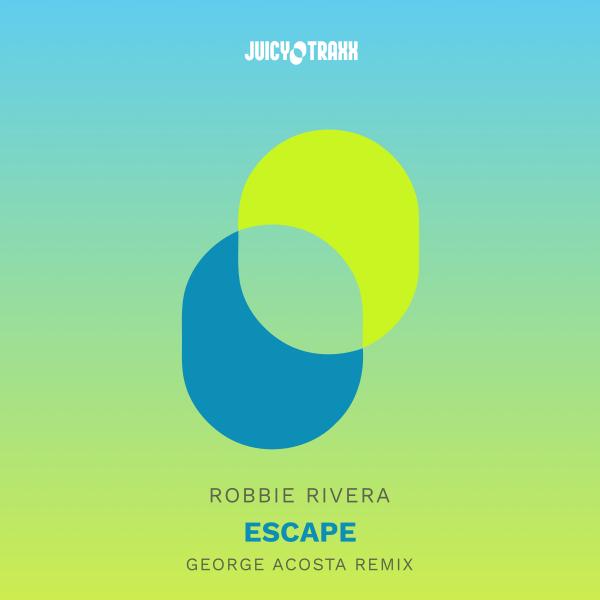 Robbie Rivera - Escape