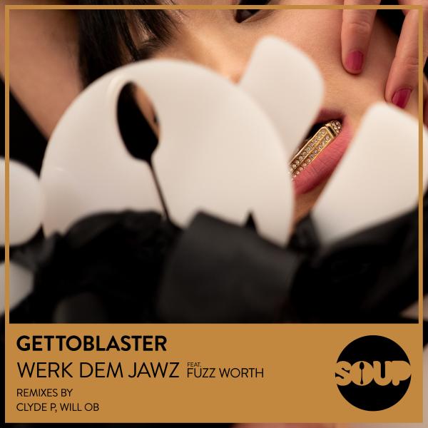 Gettoblaster - Werk Dem Jawz