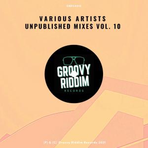 Unpublished Mixes, Vol. 10