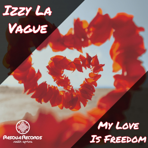 My Love Is Freedom