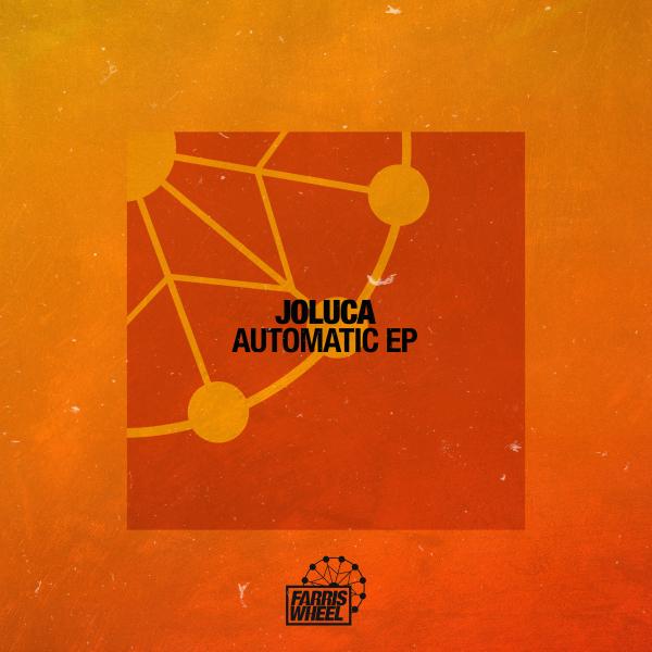 Joluca feat. Daniela - Automatic EP